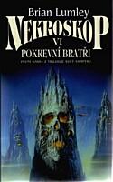 Nekroskop 06: Svět Vampýrů 1 - Pokrevní bratři