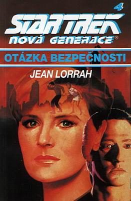 Star Trek: Nová generace 4 - Otázka bezpečnosti