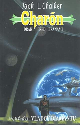 Vládci diamantu 3: Charón - Drak před branami