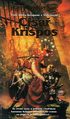 Krispos z Videssosu 3: Císař Krispos