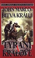 Tyrani a králové 4: Bitva králů