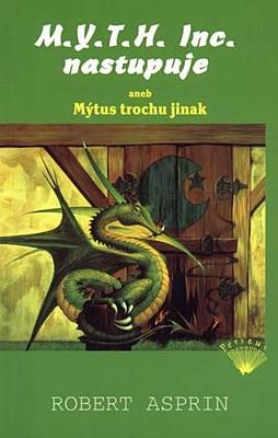 M.Y.T.H. Inc. nastupuje aneb Mýtus trochu jinak