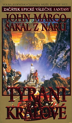 Tyrani a králové 1: Šakal z Naru