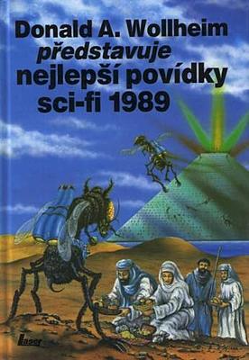 Donald A. Wollheim představuje nejlepší povídky sci-fi 1989