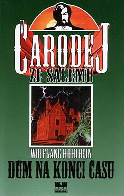 Čaroděj ze Salemu 2: Dům na konci času