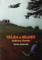 Válka s Mloky doktora Jaroše