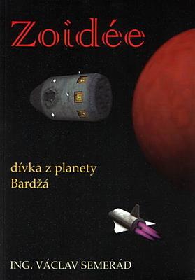 Zoidée, dívka z planety Bardžá