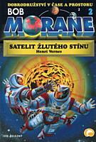 Bob Morane 2: Satelit Žlutého stínu