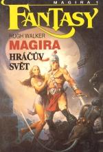 Magira 1: Hráčův svět