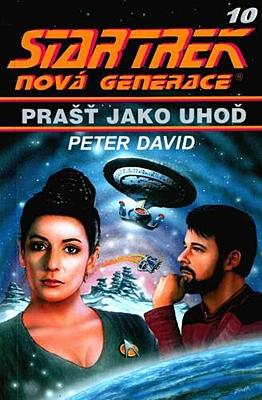 Star Trek - Nová generace 10: Prašť jako uhoď