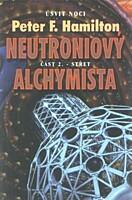 Neutroniový alchymista 2: Střet (Úsvit noci)