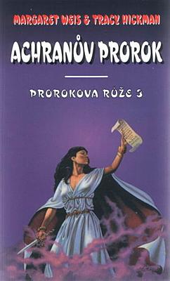 Prorokova růže 3: Achranův prorok