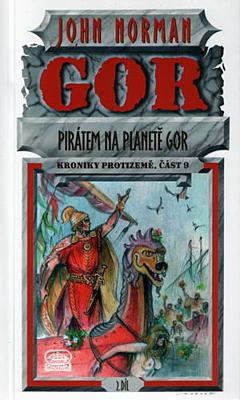 Kroniky Protizemě 09: Pirátem na planetě Gor 2