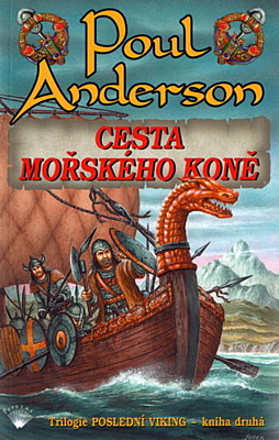 Cesta mořského koně (Poslední viking 2)