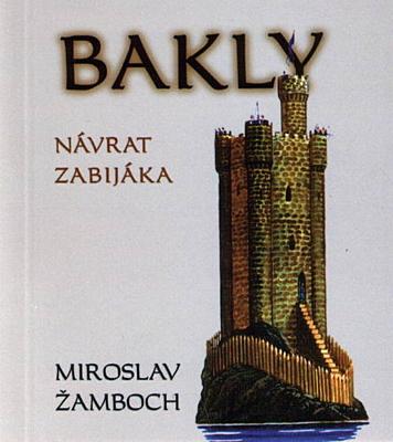 Bakly - Návrat zabijáka