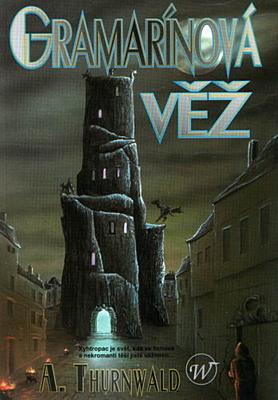 Gramarínová věž
