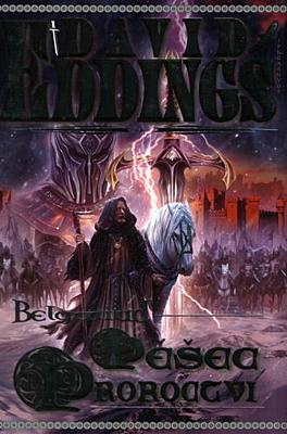 Belgariad 1: Pěšec proroctví (vázané vydání)