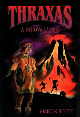 Thraxas a bojovní mniši