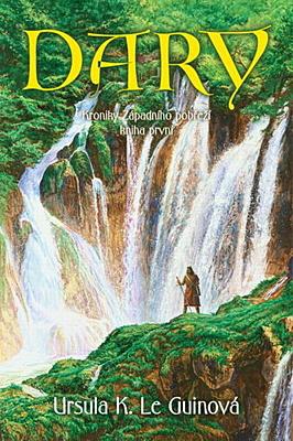 Dary (Kroniky Západního pobřeží 1)