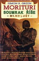 Morituri: Soumrak říše 1 - Mlhosvět