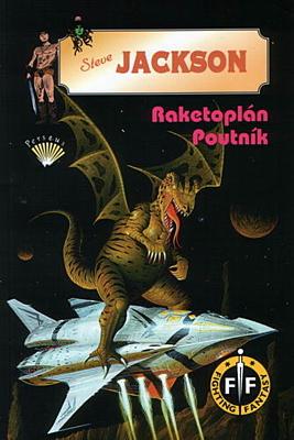 Fighting Fantasy 04: Raketoplán Poutník