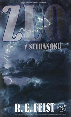 Zlo v Sethanonu (Sága Trhlinové války 4)