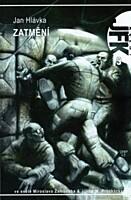Agent J. F. K. 09: Zatmění