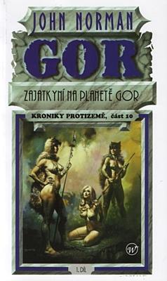 Kroniky protizemě 10: Zajatkyní na planetě Gor 1