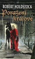 Poražení králové (Merlinův kodex 3)