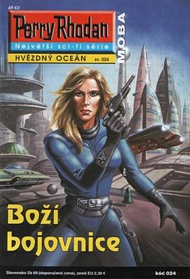 Perry Rhodan - Hvězdný oceán 024: Boží bojovnice