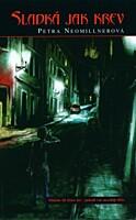 Sladká jak krev (2007)