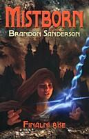 Mistborn 1: Finální říše