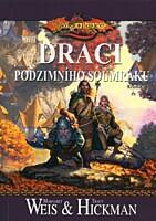 DragonLance - Kroniky 1: Draci podzimního soumraku