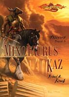 DragonLance - Hrdinové 4: Minotaurus Kaz