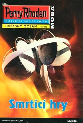 Perry Rhodan - Hvězdný oceán 036: Smrtící hry