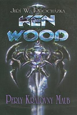 Ken Wood: Perly královny Maub