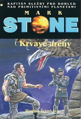 Mark Stone 83: Krvavé arény
