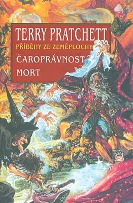 Čaroprávnost / Mort (Příběhy ze Zeměplochy)