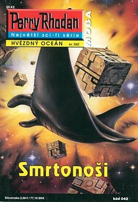 Perry Rhodan - Hvězdný oceán 042: Smrtonoši
