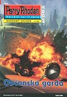 Perry Rhodan - Hvězdný oceán 045: Občanská garda