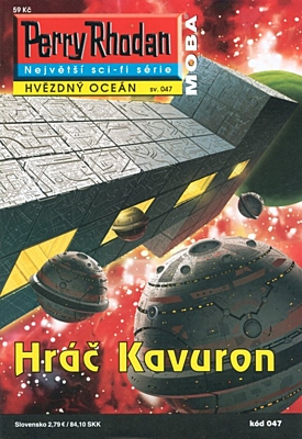 Perry Rhodan - Hvězdný oceán 047: Hráč Kavuron