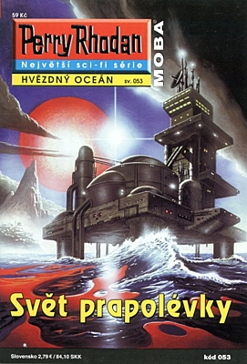 Perry Rhodan - Hvězdný oceán 053: Svět prapolévky