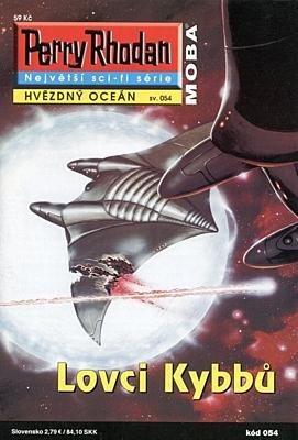 Perry Rhodan - Hvězdný oceán 054: Lovci Kybbů