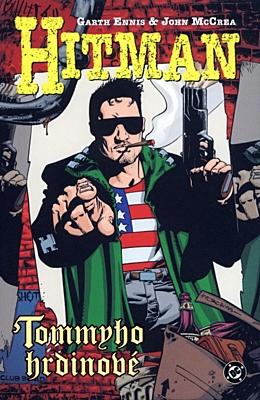 Hitman 5: Tommyho hrdinové