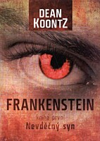 Frankenstein 1: Nevděčný syn