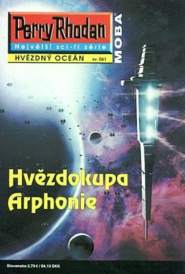 Perry Rhodan - Hvězdný oceán 061: Hvězdokupa Arphonie