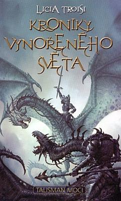 Kroniky Vynořeného světa 3: Talisman moci