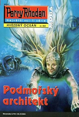 Perry Rhodan - Hvězdný oceán 063: Podmořský architekt