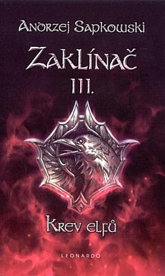Zaklínač 3: Krev elfů (brožovaná)