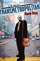Transmetropolitan 4: Nová lůza